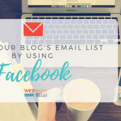 How to Build Your Email List Using Facebook