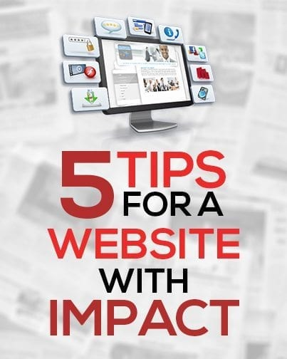 5 Tips for a Website with Impact