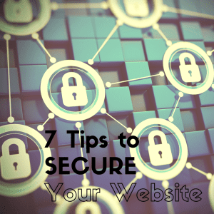 7 Tips to Secure Your WordPress Site