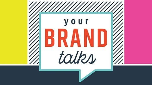 Your Brand Talks