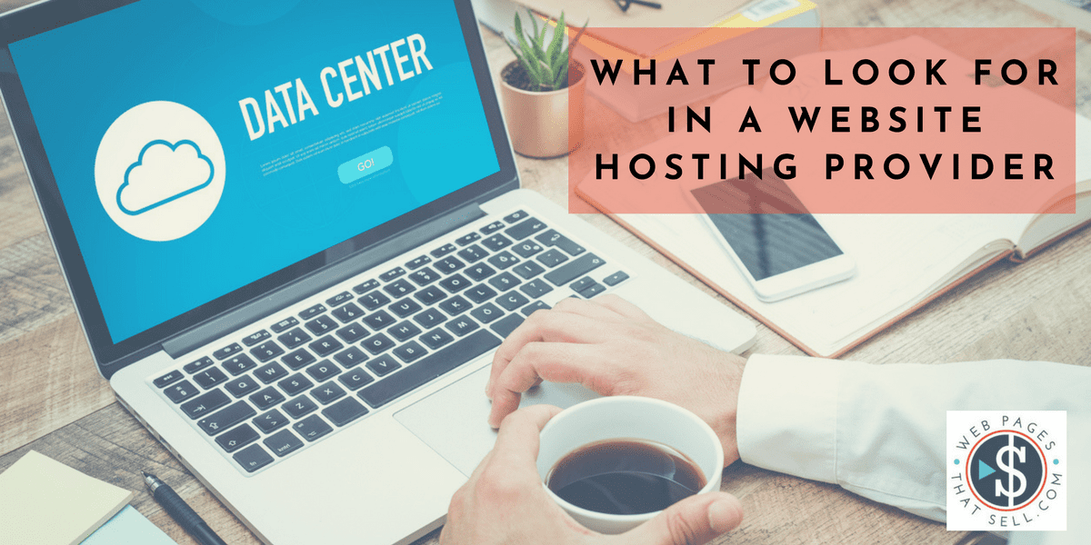 What to Look for in a Website Hosting Provider