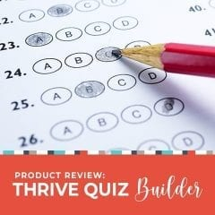 Product Review: Thrive Quiz Builder