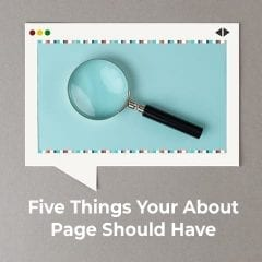 5 Things Your About Page Should Have